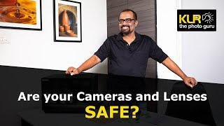 Are your Cameras and lenses SAFE?